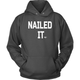 Nailed It Hoodie - Audio Swag