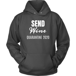 Send Wine Quarantine 2020 Hoodie - Audio Swag