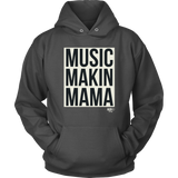 Music Makin Mama Hoodie - Audio Swag