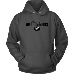 Ambitchious AF Hoodie - Audio Swag