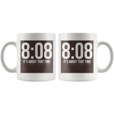 8:08 Its About That Time Mug - Audio Swag