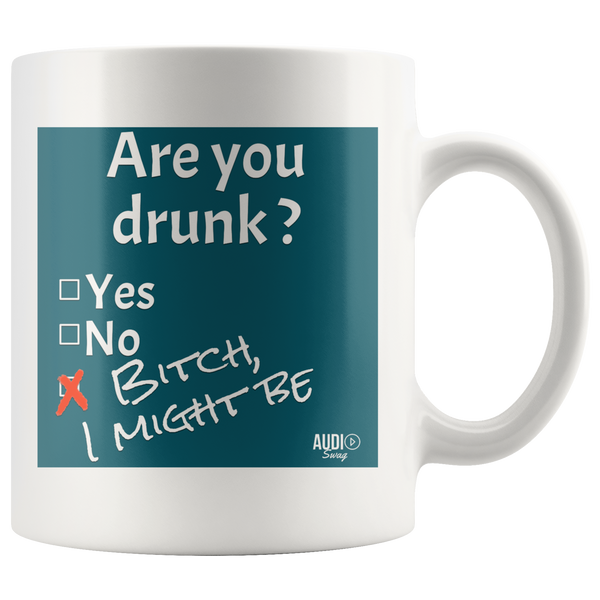 Are You Drunk Mug - Audio Swag