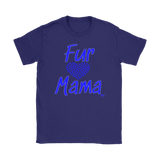 Fur Mama Ladies T-shirt