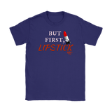But First, Lipstick Ladies T-shirt - Audio Swag