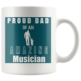 Proud Dad of an Amazing Musician Mug
