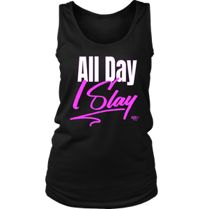 All Day I Slay Ladies Tank Top - Audio Swag