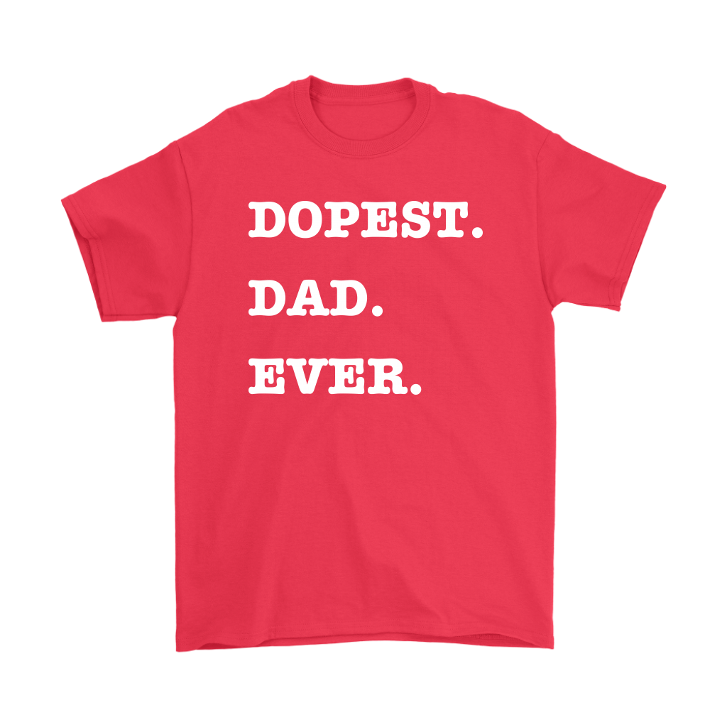 Dopest Dad Ever Mens Tee - Audio Swag