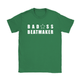 Bad@ss Beatmaker Ladies T-shirt - Audio Swag