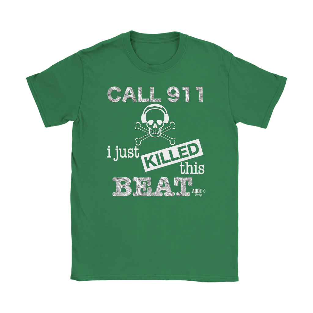 I Just Killed This Beat Ladies T-shirt