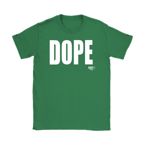 Dope Ladies T-shirt