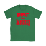 Respect The Hustle Ladies T-shirt - Audio Swag