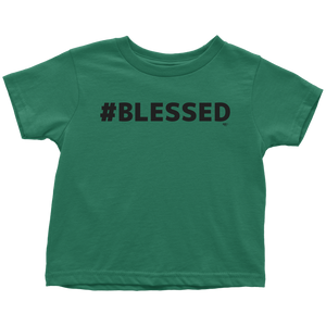 #Blessed Toddler T-shirt - Audio Swag