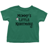 Mommy's Little Nightmare Toddler T-shirt - Audio Swag