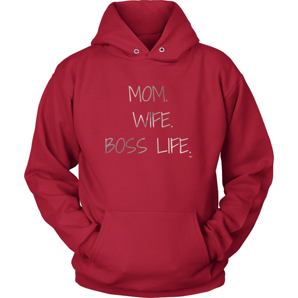 Mom. Wife. Boss Life. Hoodie - Audio Swag
