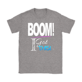 BOOM! I Got This Motivational Ladies T-shirt - Audio Swag