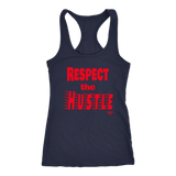 Respect The Hustle Ladies Racerback Tank Top - Audio Swag