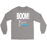 BOOM! I Got This Motivational Long Sleeve T-shirt - Audio Swag