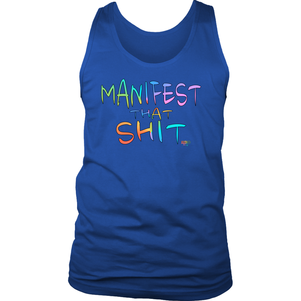 Manifest That Shit Mens Tank Top - Audio Swag
