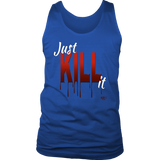 Just Kill It Mens Tanks Top - Audio Swag