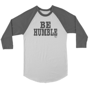 Be Humble Raglan - Audio Swag