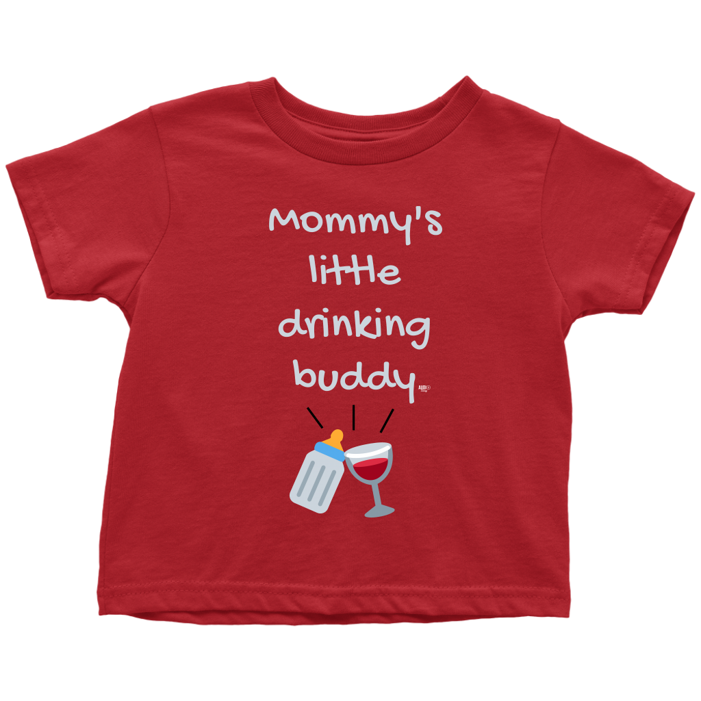 Mommy's Little Drinking Buddy Toddler T-shirt - Audio Swag
