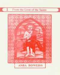 From the Lives of the Saints - Anba Roweiss