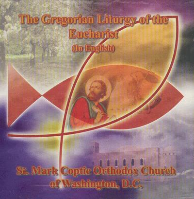 The Gregorian Liturgy of the Eucharist