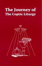 The Journey of the Coptic Liturgy