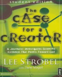 The Case for a Creator - Student Edition