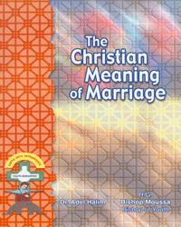 The Christian Meaning of Marriage