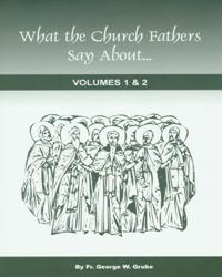 What the Church Fathers Say About... V1 & V2