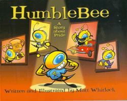 Humble Bee: A Story about Pride