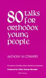 80 Talks for Orthodox Young People
