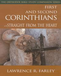 1st and 2nd Corinthians: Straight from the Heart