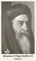 The Miracles of Pope Kyrillos VI- Part 5