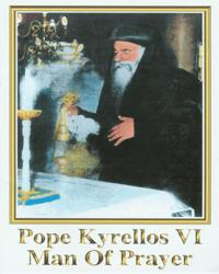 Pope Kyrillos VI, Man of Prayer