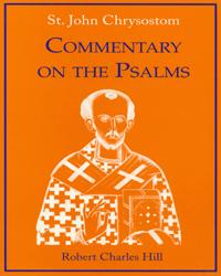 Chrysostom Commentary on the Psalms Volume II