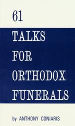 61 Talks for Orthodox Funerals