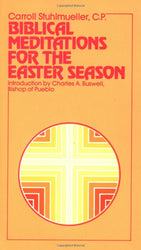 Biblical Meditations for the Easter Season