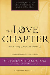 The Love Chapter The Meaning of First Corinthians 13