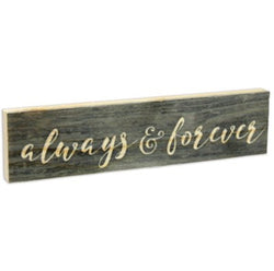 Always & Forever Stick Plaque - Small