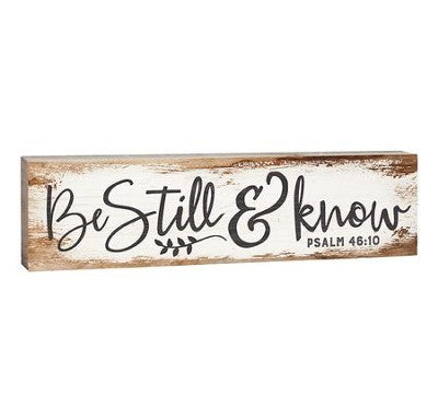 Be Still & Know Stick Plaque - Small