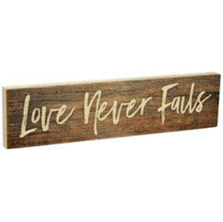 Love Never Failes Stick Plaque - Small
