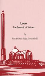 Love: The Summit of Virtues