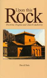 Upon This Rock: Doctrine, Dogma, and Orthodox Church Authority