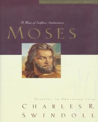 Moses: The Man of Selfless Dedication