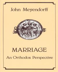 Marriage - An Orthodox Perspective