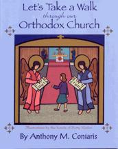 Let's Take a Walk Through Our Orthodox Church