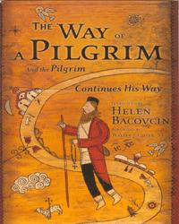 The Way of a Pilgrim & The Pilgrim Continues