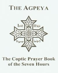 The Agpeya-Coptic Prayer Book of the Seven Hours